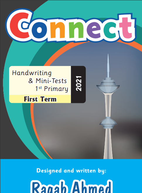 Primary ONE Handwriting and Mini-Tests 1st Term 2021 by Ragab Ahmed التركراسة الخط والإملاء والإمتحانات اولى ابتدائى