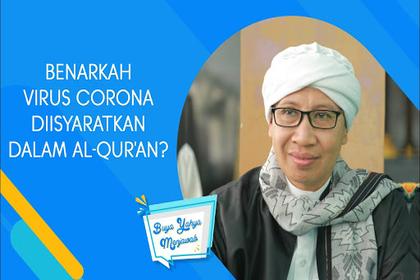 Jauh Sebelum Ada Corona, Al-qur'an Sudah Mengingatkan Cara menghadapinya