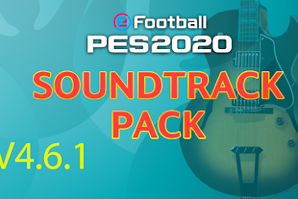 SOUNDTRACK PACK - PES Mobile V4.6.1 BY IDSPHONE