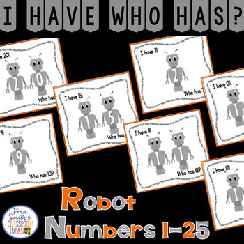 I Have Who Has Game Robot Numbers 1-25 Cards