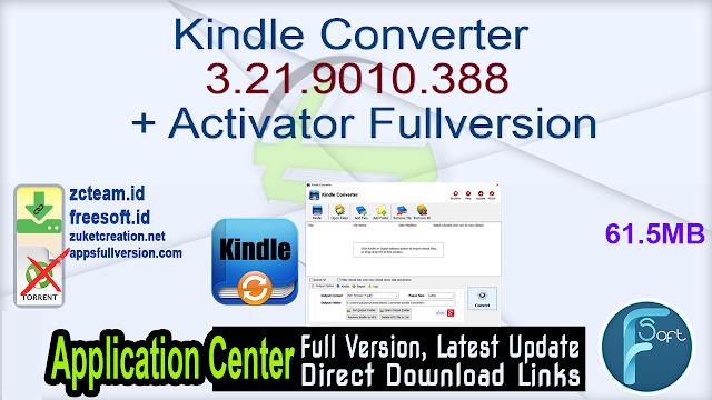 Kindle Converter 3.21.9010.388 + Activator Fullversion