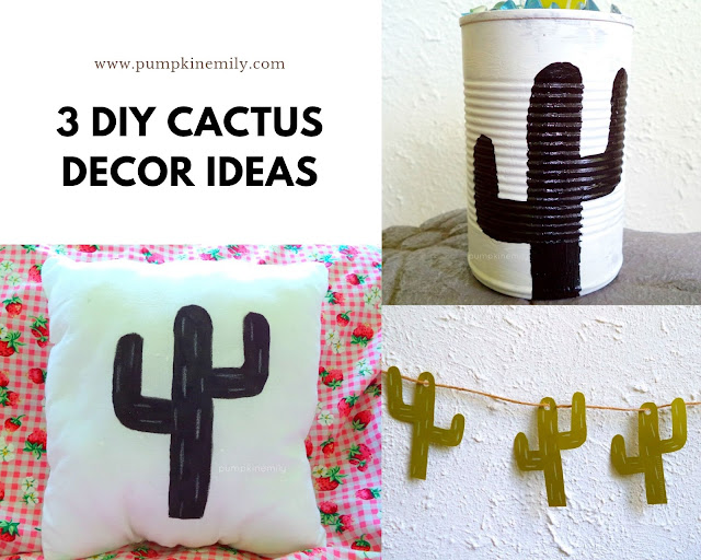 3 DIY Cactus Decor Ideas