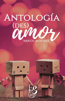 Resultado de imagen de antología (des)amor ediciones sedna