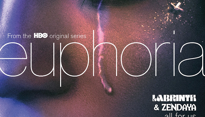 Labrinth & Zendaya - All For Us (from the HBO Original Series Euphoria) [Single]