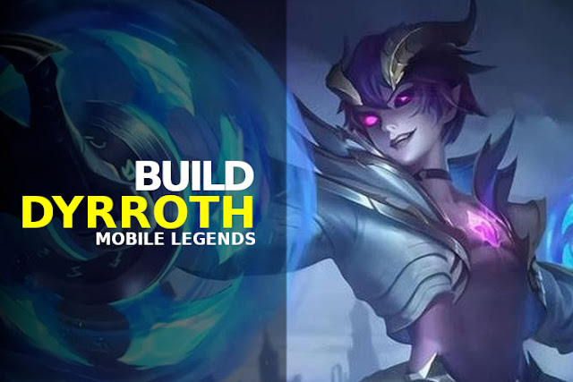 build dyrroth mobile legends terbaru tersakit