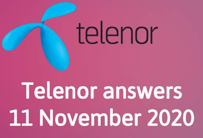 Telenor answers 11 November 2020 || Telenor Quiz 11 Nov 2020
