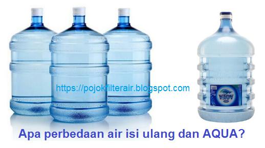 perbedaan air isi ulang dan aqua