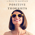 6 Ways To Maintain Positive Thoughts