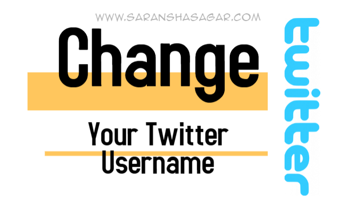 How To Change Your Twitter Username By Saransh Sagar ?? | Saransh Sagar ( सारांश सागर )