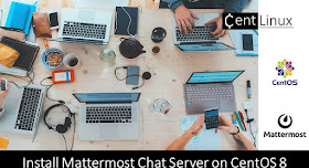 Install Mattermost Chat Server on CentOS 8