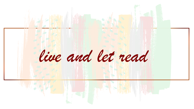 live and let read