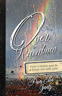 Over the Rainbow: From a stormy past to a future full of color by Pam Ella Jantz - book promotion sites
