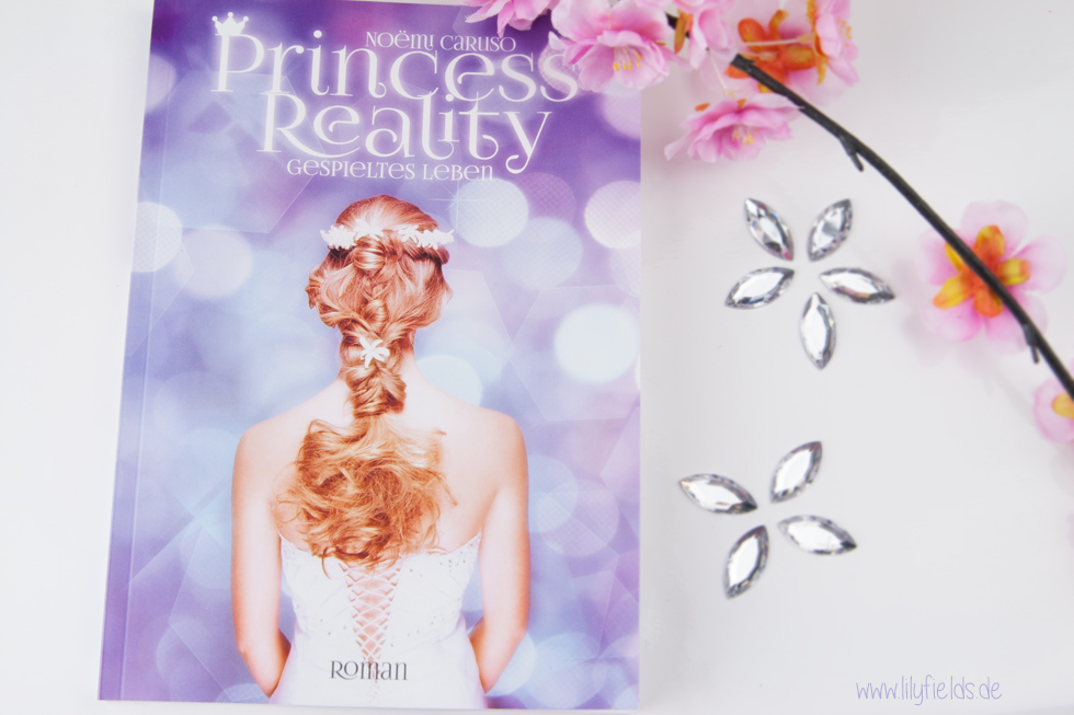 Princess Reality: Gespieltes Leben