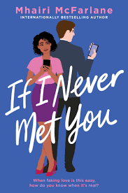 https://www.goodreads.com/book/show/51213487-if-i-never-met-you