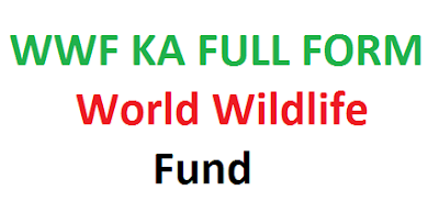 WWF KA FULL FORM
