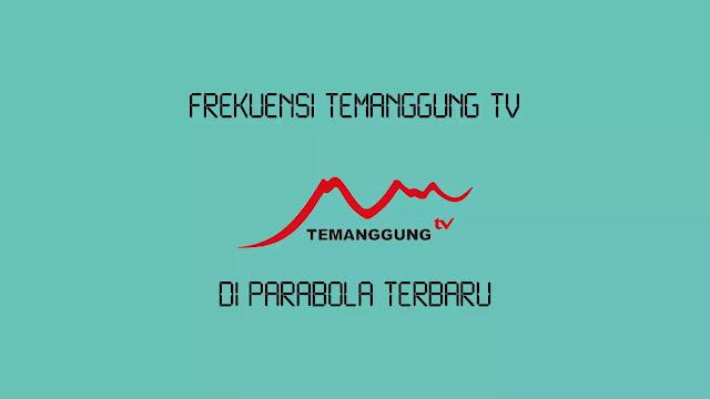 Frekuensi Temanggung TV di Parabola Terbaru