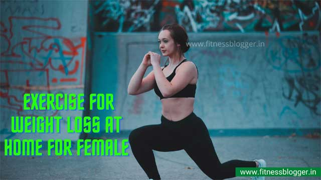 10 Best Exercise For Weight Loss at Home For Female in Hindi