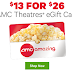$26 AMC Theatres eGift Card For Only $13  - Select Groupon Accounts