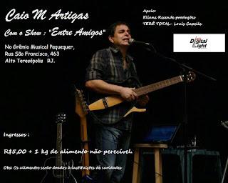 """Show beneficente """"Entre Amigos"""" de Caio M Artigas no Grêmio Musical Paquequer"""