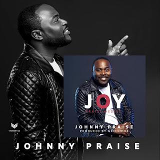 MUSIC+VIDEO: Johnny Praise - Joy Praise Medley   @JohnOlajide16