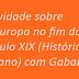 Atividade sobre A Europa no fim do século XIX (História 8º ano) com Gabarito