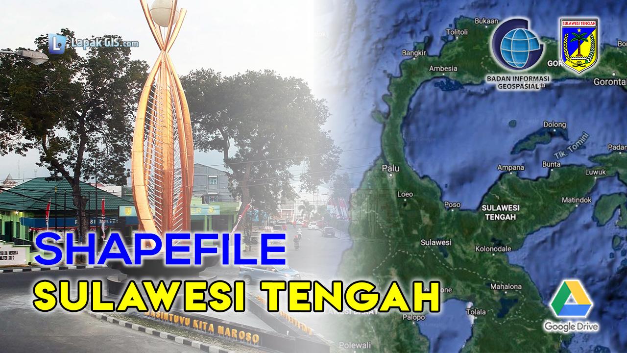 Shapefile Provinsi Sulawesi Tengah Terbaru