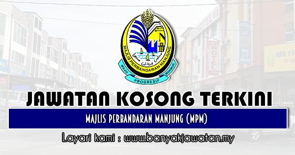 Jawatan Kosong 2020 di Majlis Perbandaran Manjung (MPM)