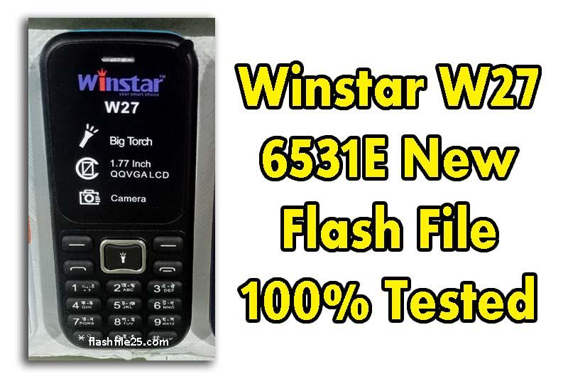 winstar w27 flash file 6531e new version