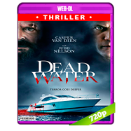 Dead Water (2019) WEB-DL 720p Latino