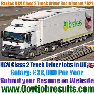 Brakes HGV Class 2 Truck Driver Recruitment 2021-22