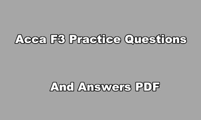 Acca F3 Practice Questions and Answers PDF