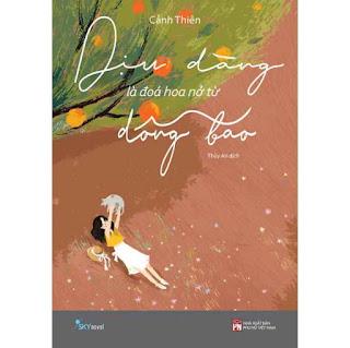 Dịu Dàng Là Đóa Hoa Nở Từ Dông Bão ebook PDF EPUB AWZ3 PRC MOBI