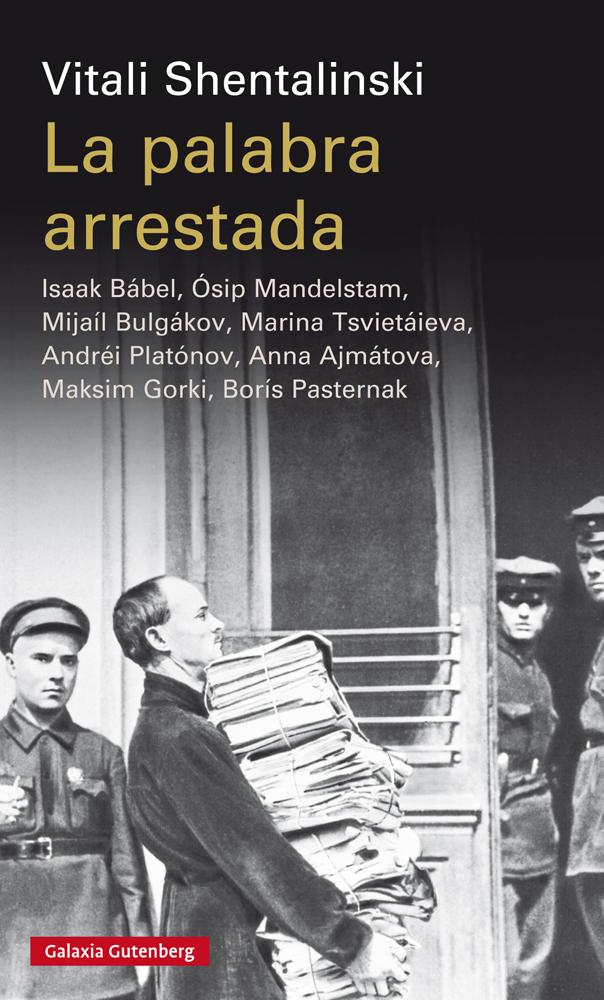 La palabra arrestada, sobre los escritores rusos represaliados