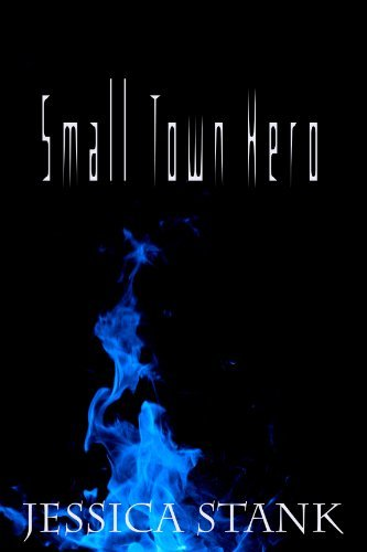 https://www.amazon.com/Small-Town-Hero-Jessica-Stank-ebook/dp/B00B0WZSO0