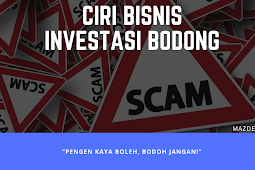 Kenali Ciri Bisnis Investasi Online Bodong/ Zonk/ Scam