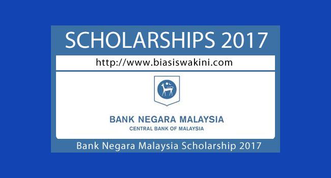 Bank Negara Malaysia Scholarship 2017-Undergraduate