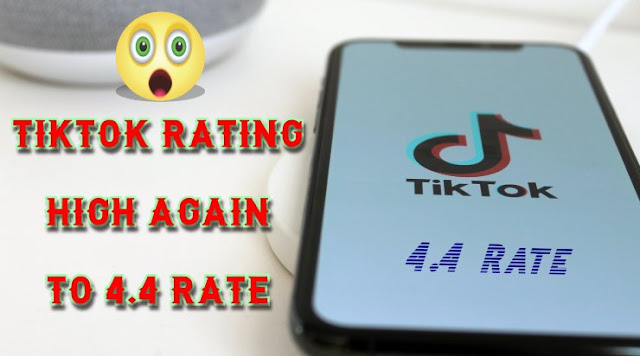 Tiktok app ratings are high again 2020
