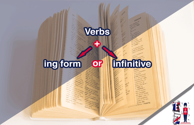 Verbs plus ing form or plus infinitive?