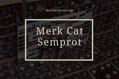 Merk Cat Semprot