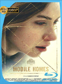 Mobile Homes (2017) HD [1080p] Latino [GoogleDrive] SilvestreHD