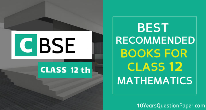 Best recommended books for class 12 cbse