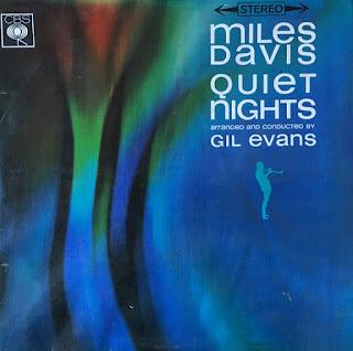 Miles Davis, Quiet Nights