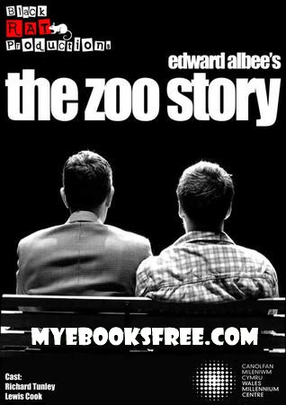 The Zoo Story PDF by Edward Albee free download and read online