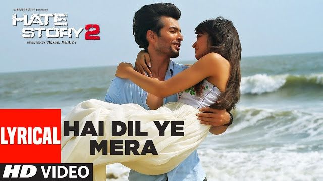 है दिल ये मेरा Hai Dil Ye Mera Lyrics in Hindi and English