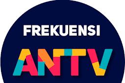 Frekuensi ANTV Terbaru 2020 di Semua Satelit