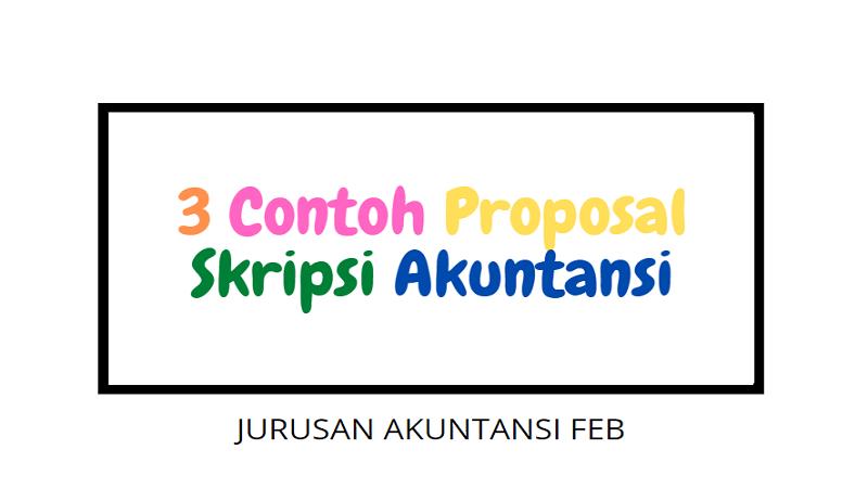 Contoh Proposal Skripsi Akuntansi Terbaru 2021