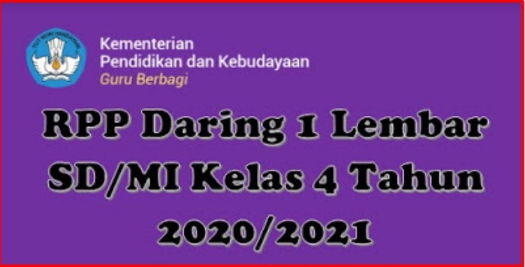 Rpp Daring 1 Lembar Sd Mi Kelas 4 Tahun 2020 2021 Juragan Desa