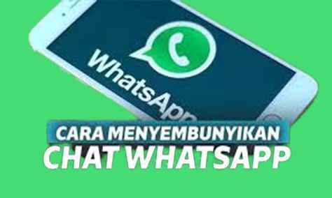 2 Cara Menyembunyikan Chat WhatsApp Terbaru Tanpa Ribet