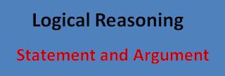 Statement and Argument Quiz – Reasoning Questions and Answers    Logical Reasoning   Statement and Argument