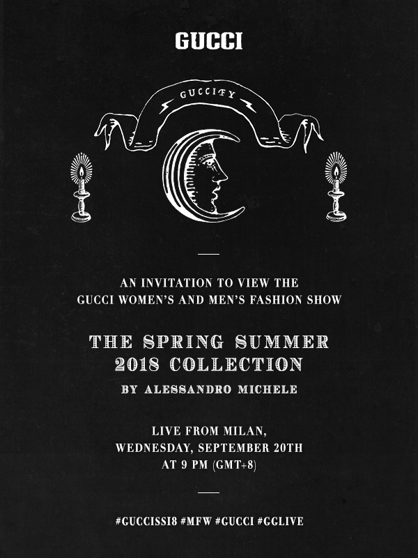 Watch Gucci's SS18 Show LIVE from Milan Fashion Week Here TONIGHT!